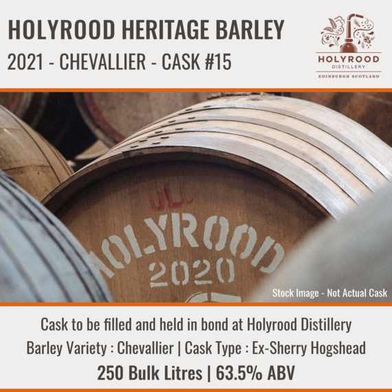 Holyrood Distillery - Chevallier (Heritage Barley 2021) Hogshead #15 | Held In Bond